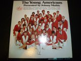 YOUNG AMERICANS/PRESENTED BY JOHNNY MATHIS
