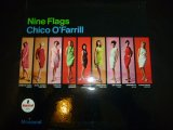 CHICO O'FARRILL/NINE FLAGS