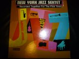 NEW YORK JAZZ SEXTET/SAME