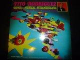 TITO RODRIGUEZ/RONDA MUSICAL SURAMERICANA