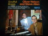OLIVER NELSON & STEVE ALLEN/SOULFUL BRASS