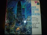 OLIVER NELSON/BERLIN DIALOGUE FOR ORCHESTRA