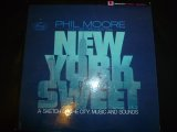 PHIL MOORE/NEW YORK SWEET