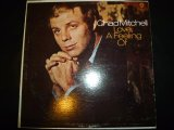 CHAD MITCHELL/LOVE,A FEELING OF