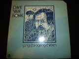 DAVE VAN RONK/SONGS FOR AGEING CHILDREN