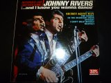 JOHNNY RIVERS/...AND I KNOW YOU WANNA DANCE