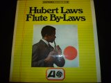 HUBERT LAWS/FLUTE BY-LAWS