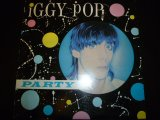 IGGY POP/PARTY