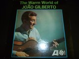 JOAO GILBERTO/THE WARM WORLD OF JOAO GILBERTO