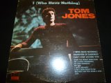TOM JONES/I (WHO HAVE NOTHING)