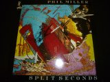 PHIL MILLER/SPLIT SECONDS