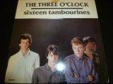 THREE O'CLOCK/SIXTEEN TAMBOURINES