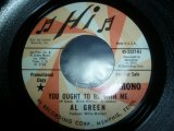 AL GREEN/YOU OUGHT TO BE WITH ME