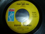 RUFUS THOMAS/(DO THE) PUSH AND PULL