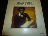 GERALD WILSON'S ORCHESTRA OF THE 80'S/LOMELIN