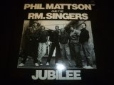 PHIL MATTSON & THE P. M. SINGERS/JUBILEE