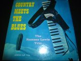 RAMSEY LEWIS TRIO/COUNTRY MEETS THE BLUES