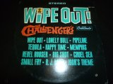 CHALLENGERS/WIPE OUT