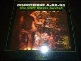 CLIFF DAVIS SEXTET/DISCOTHEQUE A-GO-GO
