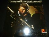 GERRY MULLIGAN/PARIS CONCERT
