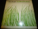 PETE SEEGER/GOD BLESS THE GRASS