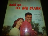 DEE CLARK/HOLD ON ... IT'S DEE CLARK
