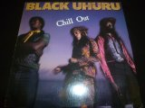 BLACK UHURU/CHILL OUT