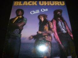 画像1: BLACK UHURU/CHILL OUT