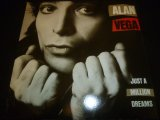 ALAN VEGA/JUST A MILLION DREAMS