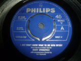 DUSTY SPRINGFIELD/I JUST DON'T KNOW WHAT TO DO WITH MYSELF