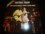 PETER TOSH/(YOU GOTTA WALK) DON'T LOOK BACK