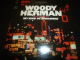 WOODY HERMAN & HIS SWINGING HERD/MY KIND OF BROADWAY