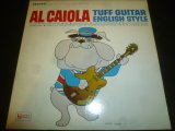 AL CAIOLA/TUFF GUITAR ENGLISH STYLE