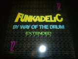 "FUNKADELIC/BY WAY OF THE DRUM (12"")"