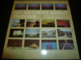 PAT METHENY GROUP/TRAVELS
