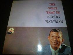 画像1: JOHNNY HARTMAN/THE VOICE THAT IS!