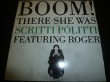 SCRITTI POLITTI FEATURING ROGER/THERE SHE WAS (U.S. MIX)