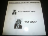 CHUCK BROWN & THE SOUL SEARCHERS/ANY OTHER WAY TO GO?