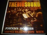 JOHNNY HODGES & THE ELLINGTON MEN/THE BIG SOUND
