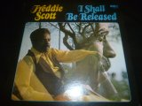 FREDDIE SCOTT/I SHALL BE RELEASED