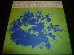 画像1: FRANK STROZIER QUARTET/MARCH OF THE SIAMESE CHILDREN