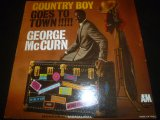 GEORGE McCURN/COUNTY BOY GOES TO TOWN