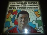 FREEDOM SOUNDS FEATURING WAYNE HENDERSON/SOUL SOUND SYSTEM