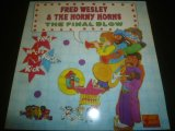 FRED WESLEY & THE HORNY HORNS/THE FINAL BLOW