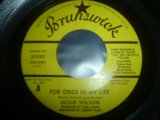 JACKIE WILSON/FOR ONCE IN MY LIFE