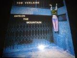 """TOM VERLAINE/DAYS ON THE MOUNTAIN (12"""")"""