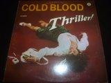 COLD BLOOD/THRILLER!