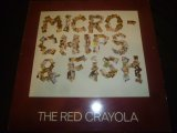 """RED CRAYOLA/A-MICRO-CHIPS & FISH (12"""")"""