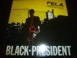 FELA KUTI/BLACK PRESIDENT