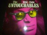 UNTOUCHABLES/WILD CHILD